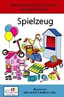Spielzeug - GRUND SET - GERMAN VERSION (Kleinkind Vokabeltrainer (TODDLER'S VOCABULARY BUILDER))