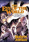 Robert Jordan The Eye of the World: The Graphic Novel, Volume Two (Wheel of Time Graphic Novels)