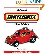 Warman's Matchbox Field Guide: Values And Identification (Warman's Field Guide)