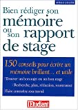 Bien rdiger son mmoire ou son rapport de stage