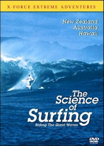 X Force Extreme Adventures - the Science of Surfing [DVD]