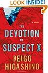 The Devotion of Suspect X: A Detectiv...