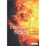 Extreme Stars: At the Edge of Creation ~ James B. Kaler