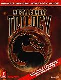 Mortal Kombat Trilogy Official Game Secrets (Secrets of the Games Series)