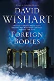 img - for Foreign Bodies: A Marcus Corvinus mystery set in Ancient Rome book / textbook / text book