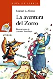 img - for La aventura del Zorro / The Adventure of Zorro (Sopa De Libro / Book Soup) (Spanish Edition) book / textbook / text book