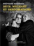 Bête, méchant et hebdomadaire : une histoire de Charlie Hebdo (1969-1982)