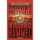 Killing Rommel: A Novel ~ Steven Pressfield