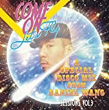 SESSIONS Vol.3 COME ON Let's Fly~A SPECIAL DISCO MIX DANIEL WANG~
