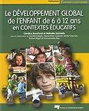 Développement global de l'enfant de 6 à 12 ans en contextes éducatifs
