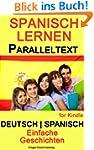 Spanisch Lernen - Paralleltext - mit...
