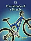 The Science of a Bicycle: The Science of Forces