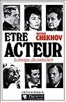 Etre acteur par Chekhov