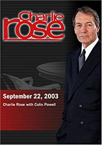 Charlie Rose with Colin Powell (September 22, 2003)