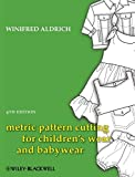 img - for Metric Pattern Cutting for Children's Wear and Babywear book / textbook / text book