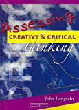 img - for Assessing Creative and Critical Thinking book / textbook / text book