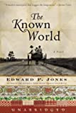 9780060569433: The Known World (Today Show Book Club # 17)