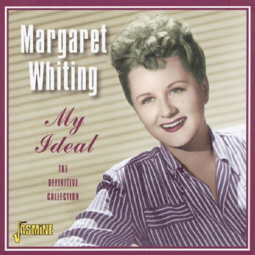 Margaret Whiting - My Ideal The Definitive Collection - Zortam Music