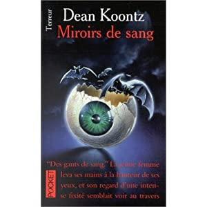 Dean Ray Koontz - Miroirs De Sang