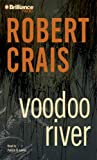 Voodoo River (Elvis Cole Novels) Robert Crais