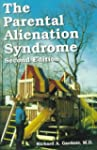 The Parental Alienation Syndrome: A G...