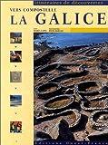 echange, troc Maria Lopo - Vers compostelle : La Galice