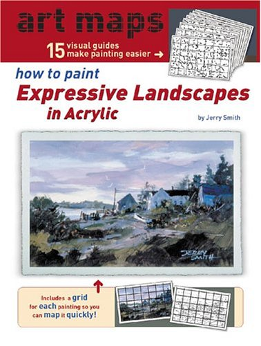 How to Paint Expressive Landscapes in Acrylic (Art Maps Series)