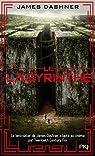 L'�preuve, tome 1 : Le Labyrinthe par Dashner