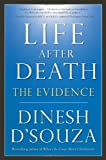 Dinesh D'Souza Life After Death