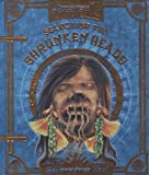 Ripley's Search for the Shrunken Heads: and Other Curiosities (Ripleys Believe It Or Not)