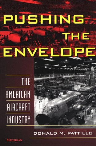 Pushing the Envelope: The American Aircraft Industry