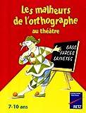 """Afficher """"Les Malheurs de l'orthographe"""""""