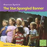 img - for The Star-Spangled Banner (First Facts: American Symbols) book / textbook / text book