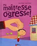 Ma matresse est une ogresse