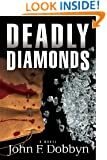 Deadly Diamonds: A Novel (Knight and Devlin Thriller Book 4)