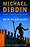 Back to Bologna: An Aurelio Zen Mystery (0307275884) by Dibdin, Michael