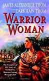 img - for Warrior Woman: The Exceptional Life Story of Nonhelema, Shawnee Indian Woman Chief book / textbook / text book
