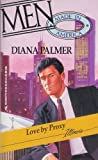 Love by Proxy (Men Made in America: Illinois #13) (0373451636) by Diana Palmer
