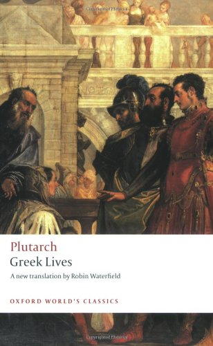 Greek Lives (Oxford World's Classics), Plutarch