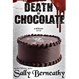 Death by Chocolate ~ Sally Berneathy