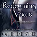 Redeeming Vows Audiobook by Catherine Bybee Narrated by David Monteath
