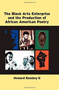 The Black Arts Enterprise and the Production of African American Poetry from The University of Michigan Press