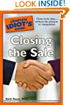 The Complete Idiot's Guide to Closing...