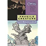 Concrete: Fragile Creature (Concrete (Graphic Novels)) ~ Paul Chadwick