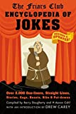 img - for Friars Club Encyclopedia of Jokes: Revised and Updated! Over 2,000 One-Liners, Straight Lines, Stories, Gags, Roasts, Ribs, and Put-Downs book / textbook / text book
