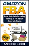 Amazon Fba: Useful Guide for Online t...
