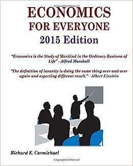 Economics For Everyone 2015 Edition