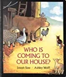 Who Is Coming to Our House? (Sandcastle Book) (0399217908) by Joseph Slate