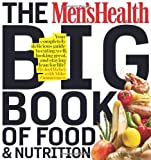 5129kd7KHlL. SL160  The Mens Health Big Book of Food & Nutrition: Your completely delicious guide to eating well, looking great, and staying lean for life!
