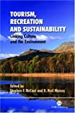 img - for Tourism, Recreation and Sustainability: Linking Culture and the Environment (Cabi) book / textbook / text book